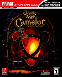 Dark Age of Camelot: Catacombs (Prima Official Game Guide)