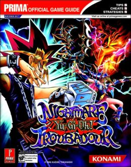 Yu-Gi-Oh! Nightmare Troubador: Prima Official Game Guide