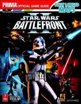 Star Wars: Battlefront II: Prima Official Game Guide