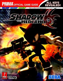 Shadow The Hedgehog (Prima Official Game Guide) Kaizen Media Group
