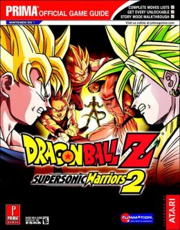 Dragon Ball Z Supersonic Warriors 2 (DS): Prima Official Game Guide