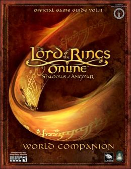 The Lord of The Rings Online: Shadows of Angmar - World Companion