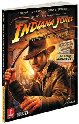 Indiana Jones and the Staff of Kings: Prima Official Game Guide