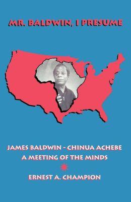 Mr. Baldwin, I Presume