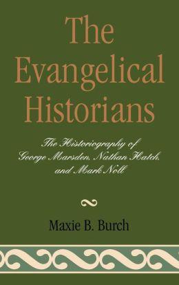 Evangelical Historians