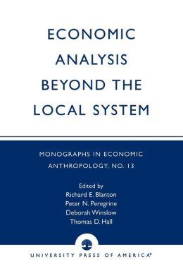 Economic Analysis Beyond The Local System