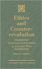 Ethics and Counterrevolution: American Involvement in Internal Wars