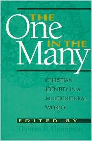 The One in the Many: Christian Identity in a Multicultural World