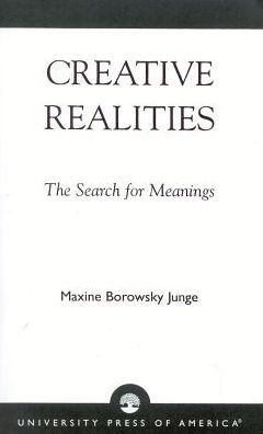 Creative Realities: The Search for Meanings