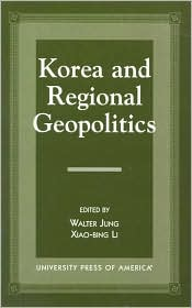 Korea and Regional Geopolitics