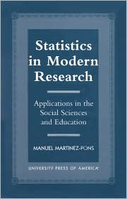 Statistics in Modern Research: Applications in the Social Sciences and Education