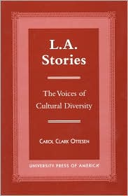 L. A. Stories: The Voices of Cultural Diversity