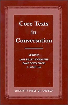Core Texts in Conversation