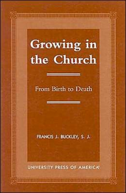Growing in the Church: From Birth to Death