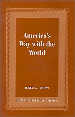 America's Way with the World
