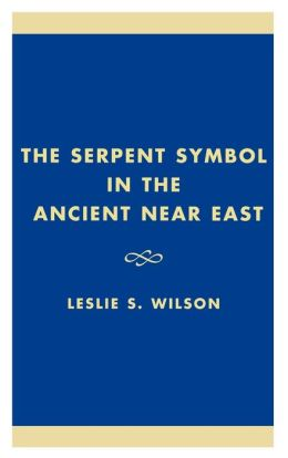 Serpent Symbol In The Ancient Near East