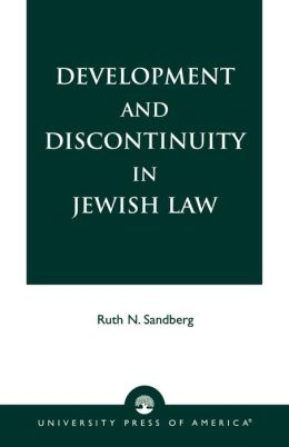 Development and Discontinuity in Jewish Law