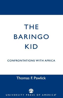 The Baringo Kid: Confrontations with Africa