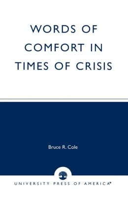Words of Comfort in Times of Crises