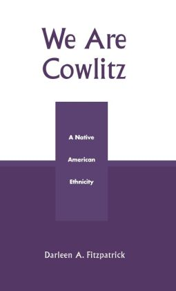 We Are Cowlitz: A Native American Ethnicity