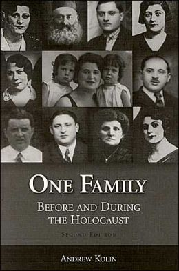 One Family: Before and During the Holocaust, second edition