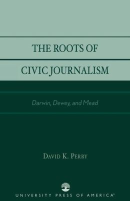 Roots Of Civic Journalism