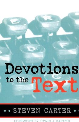 Devotions to the Text