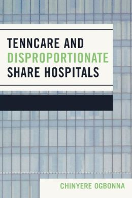 TennCare and Disproportionate Share Hospitals
