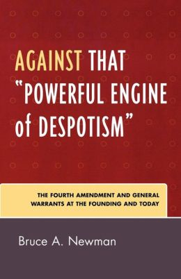 Against That Powerful Engine Of Despotism