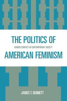 Politics Of American Feminism