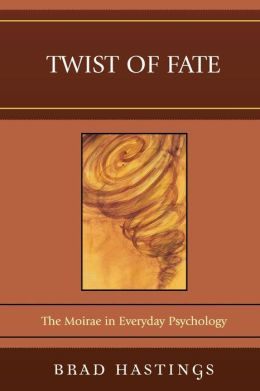Twist of Fate: The Moirae in Everyday Psychology