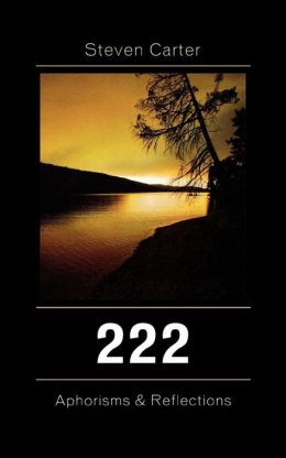 222: Aphorisms & Reflections