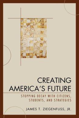 Creating America's Future