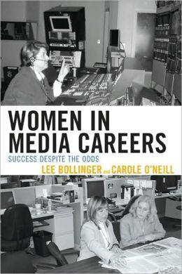 Women in Media Careers: Success Despite the Odds