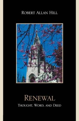 Renewal: Thought, Word, and Deed