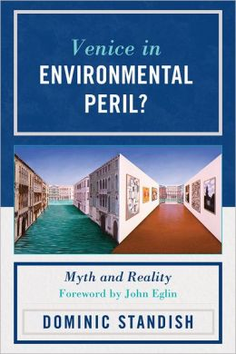 Venice in Environmental Peril?: Myth and Reality