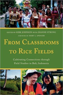 From Classrooms to Rice Fields: Cultivating Connections Through Field Studies in Bali, Indonesia