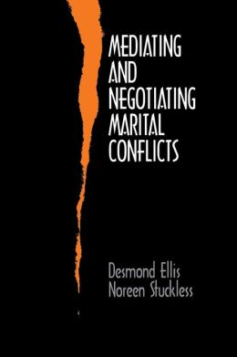 Mediating and Negotiating Marital Conflicts