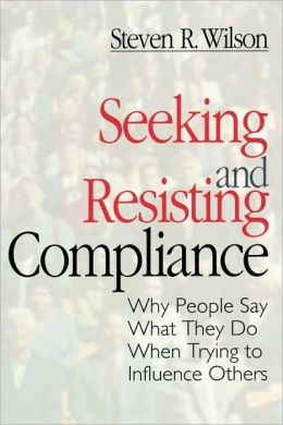Seeking And Resisting Compliance