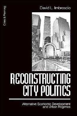 Reconstructing City Politics