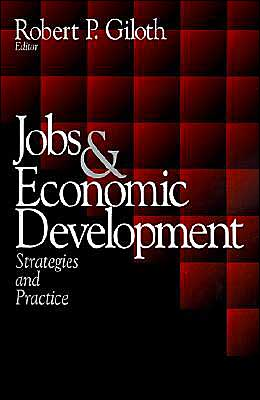 Jobs and Economic Development: Strategies and Practice