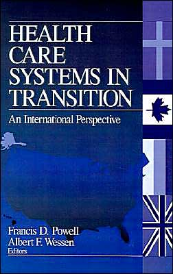 Health Care Systems in Transition: An International Perspective