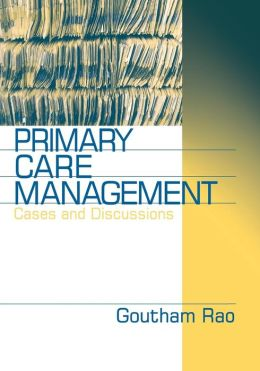 Primary Care Management: Cases and Discussions