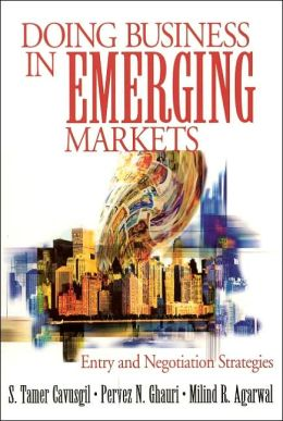 Doing Business in Emerging Markets : Entry and Negotiation Strategies