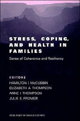 Stress, Coping, And Health In Famalies