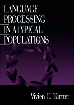 Language Processing in Atypical Populations