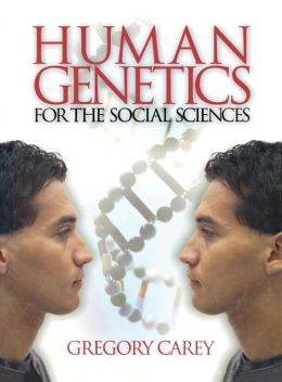 Human Genetics For The Social Sciences