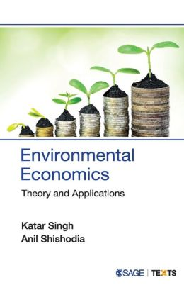 Environmental Economics: Theory and Applications