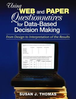 Using Web and Paper Questionnaires for Data-Based Decision Making: From Design to Interpretation of the Results