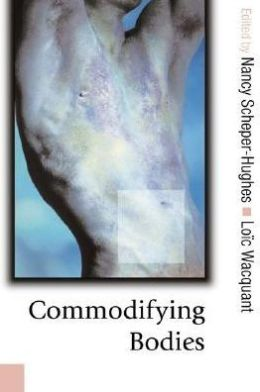 Commodifying Bodies